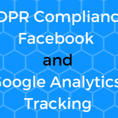 GDPR, Facebook and Google Tracking