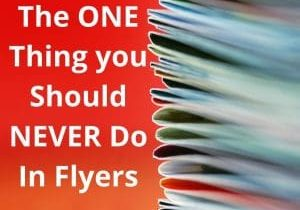 The_ONE_Thing_you_Should_NEVER_Do_In_Flyers